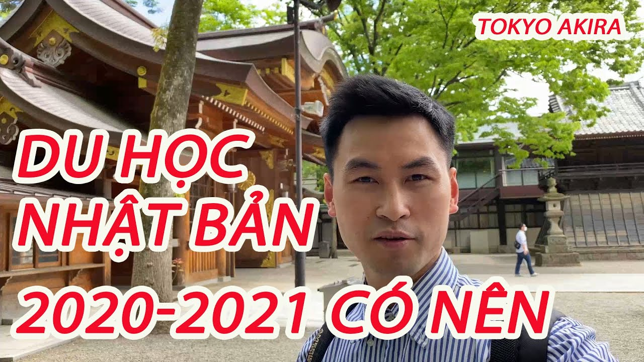 Du Học nhật bản năm 2020  2021 có nên hay không  Các Bạn NGhĩ Thế Nào