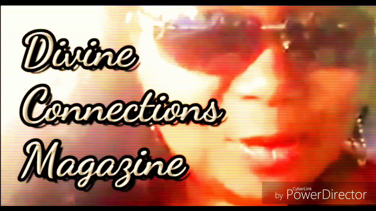 DIVINE CONNECTIONS MAGAZINE