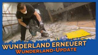 Lockdown-Update #1 - Wunderland wird erneuert