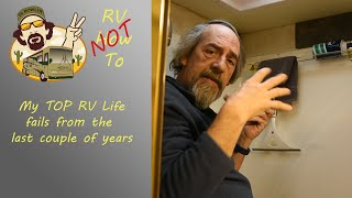RV How NOT To... My top RV Life Fails