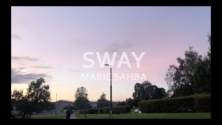 Sway - Marie Sahba (Vocal Video)