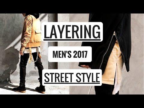 Nghệ thuật layer quần áo | Men's Street Style 2017