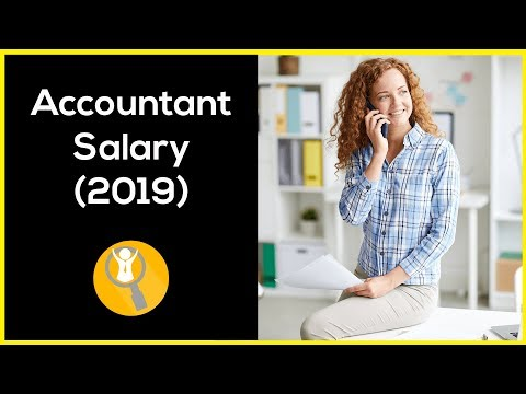 Accountant Salary (2019) - How Much Do Accountants Make