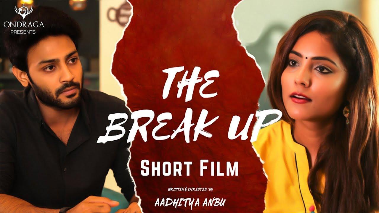 Download The Break Up - Official Tamil Short Film | Ajay Melvin, Harini | Aadhitya Anbu | Srikanth Ila