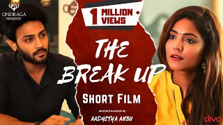 The Break Up - Official Tamil Short Film | Ajay Melvin, Harini | Aadhitya Anbu | Srikanth Ila