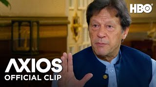 Axios On HBO: Pakistan Prime Minister Imran Khan on China (Clip) | HBO
