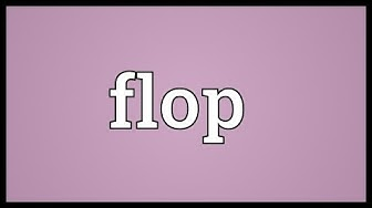 Flop Meaning