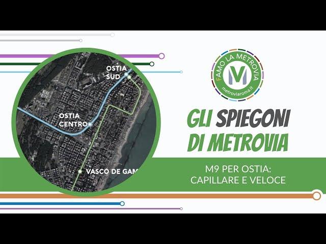 14  M9 PER OSTIA, CAPILLARE E VELOCE - Gli Spiegoni di Metrovia