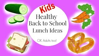 How Back School Healthy Lunch Ideas Picky Eaters