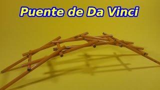 El Puente Autosustentante de Leonardo Da Vinci