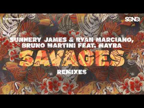 Savages (Leroy Styles Remix) - Sunnery James & Ryan Marciano, Bruno Martini feat. Mayra