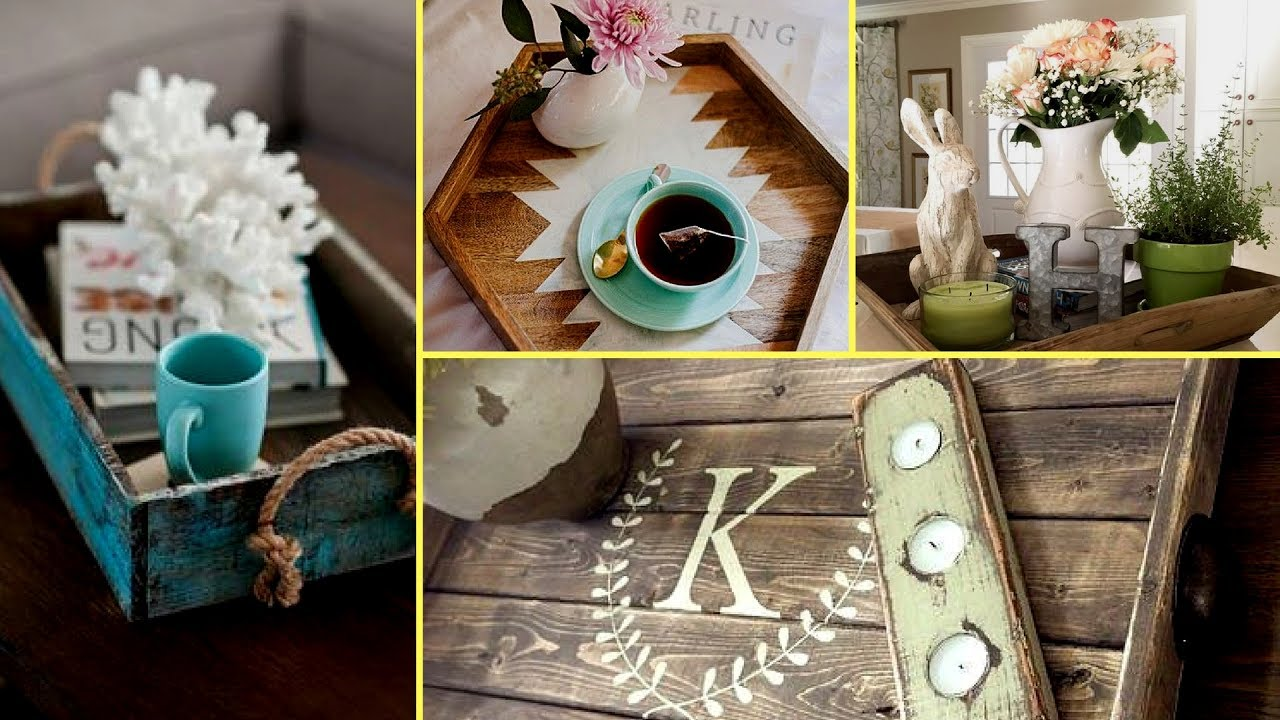 Homemade Wooden Home Decor: DIY Farmhouse Style Wooden Rustic Tray Decor Ideas- Home