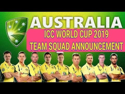 ICC World Cup 2019 || Australia Announcement 24 Man Squad For ICC World Cup