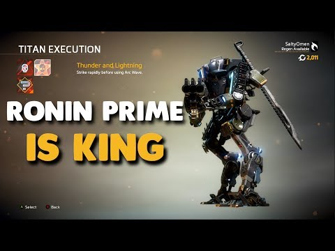 Titanfall 2 - RONIN PRIME IS KING | Monarch's Reign First Impressions