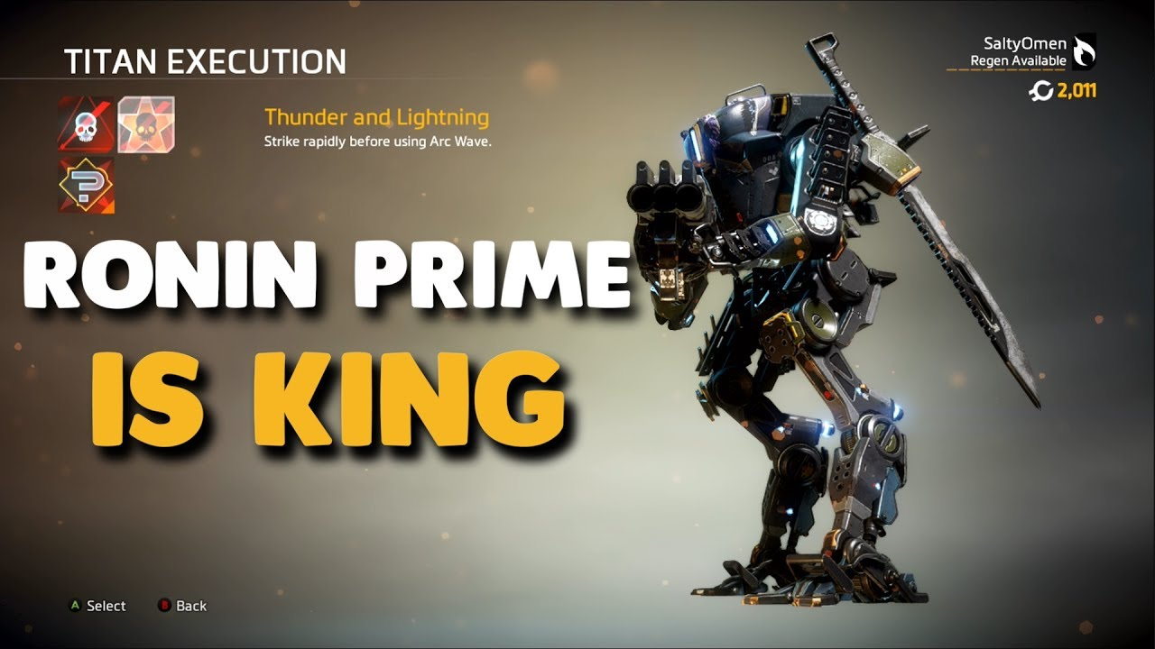 Titanfall 2 - RONIN PRIME IS KING | Monarch\u0027s Reign First