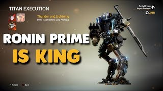 Titanfall 2 - RONIN PRIME IS KING | Monarch