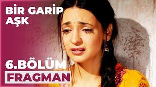 Bir Garip Aşk 6. Bölüm Fragmanı - 3 Kasım Salı