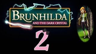 Brunhilda and the Dark Crystal - Ep2 - w/Wardfire