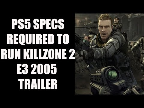 In Theory: What Kind of Specs Will PS5 Require To Run The Killzone 2 E3 2005 Trailer In Real Time?