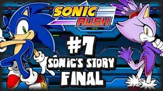 Sonic Rush (1080p) - Sonic - Part 7 FINAL