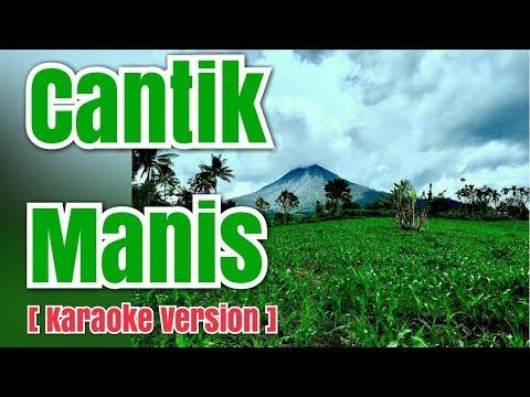 CANTIK MANIS - Netty Vera Bangun | Karaoke