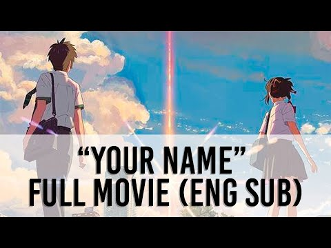 Your Name (Kimi No Nawa) Full Movie Eng Sub: Movie Of The Week, Check Description Box To Get Access