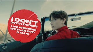 Johnny goes LIVE with @Ellie Zeiler (I Don't (with DVBBS) Premiere)