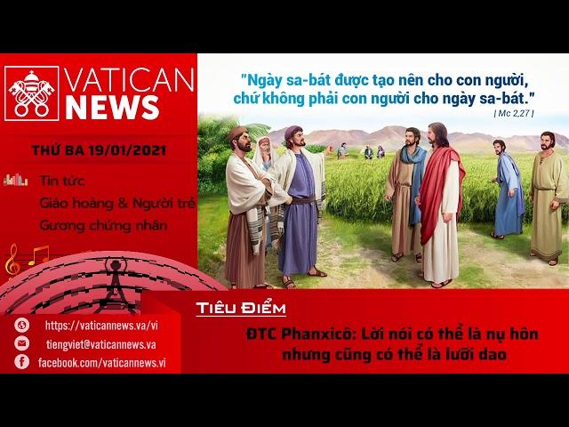 Radio: Vatican News Tiếng Việt thứ Ba 19.01.2021