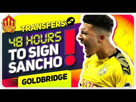 Sancho Make or Break Time! Man Utd Transfer News