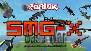 ROBLOX: Base Wars [Milestones] - SMG-X