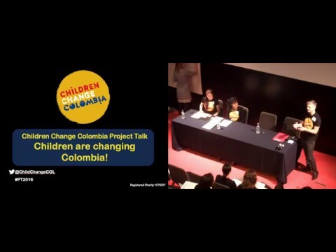 Children Change Colombia Project Talk 2016