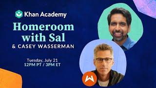 Homeroom with Sal & Casey Wasserman - Tuesday, July 21