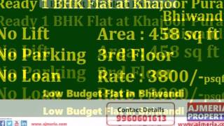 Bhiwandi Ready 1 BHK Flat For Sale at Khajoor Pura Bhiwandi by Ajmeria Property