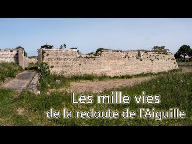 Les mille vies de la Redoute de l'Aiguille - LFI #3