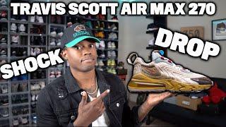 Travis Scott Air Max 270 POSSIBLE Shock Drop Tonight! *MUST WATCH*
