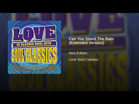 Can You Stand The Rain (Extended Version)
