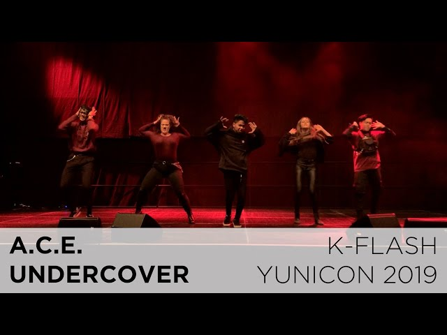 A.C.E. - UNDERCOVER | Dance Cover:  K-FLASH @ Yunicon 2019