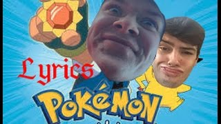 Pokemon Gotta Catch Em All! Lyrics