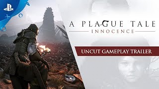 A Plague Tale: Innocence - Uncut Gameplay Trailer | PS4