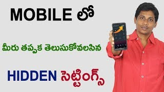 Hidden settings in android Mobile 2018 Telugu