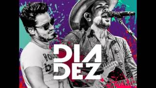 Fernando e Sorocaba – Dia Dez  + (Download)2015