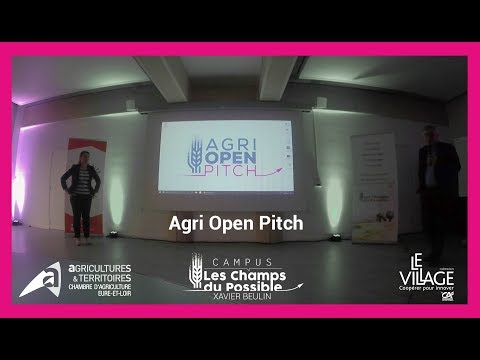 [Rediffusion] Agri Open Pitch - Campus Les Champs du Possible
