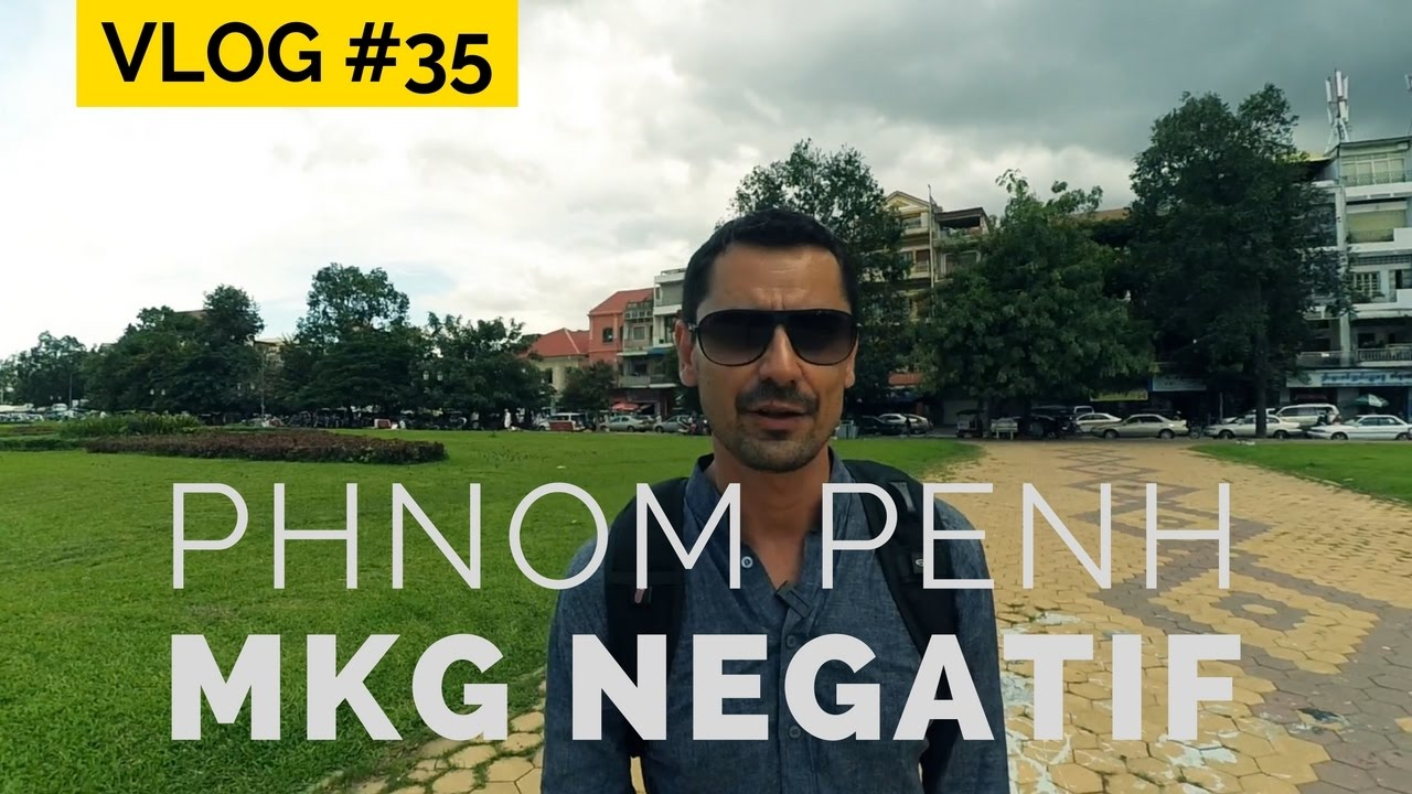 VLOG Phnom Penh - Comment utiliser le MARKETING NEGATIF