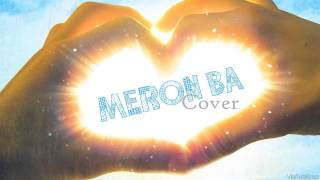 Repeat youtube video Meron Ba by Barbie Forteza (Cover)