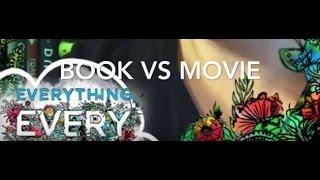 Book vs Movie: Everything Everything