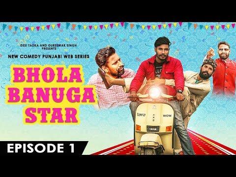 Bhola Banuga Star | Episode - 1 | ProducerDxx | New Web Series | DESI TADKA