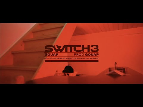 Youtube: Gouap – Switch 3 (Prod. Gouap)