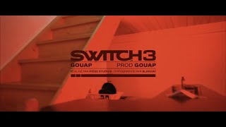 Gouap - Switch 3 (Prod. Gouap)