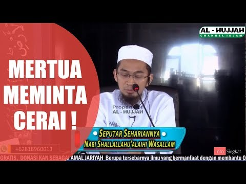 Mertua Minta Cerai | Ustadz Adi Hidayat,LC,MA Mp3