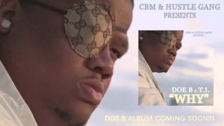 Doe B WHY ft. T.I. Official Audio